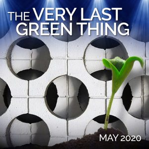 The Very Last Green Thing