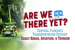 Are We There Yet? Early Roads, Aviation, and Tourism