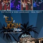 The EJ & Josh Show at The Abbey