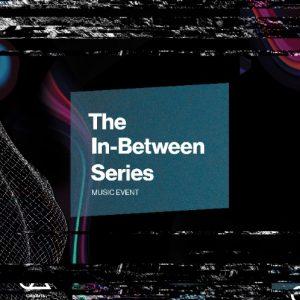 In Between Series