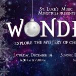 "St. Luke's UMC presents: ""Wonder"" a Christmas Concert"