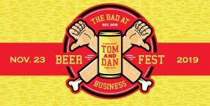 """Tom & Dan """" Bad at Business"""" Beerfest 2019"""