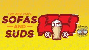 Tom & Dan's Sofas and Suds 2019!