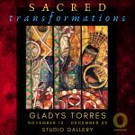 The Art of Gladys Torres- November 12-December 22
