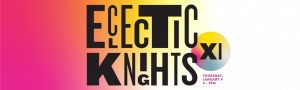 1ST THURSDAYS: UCF ECLECTIC KNIGHTS XI