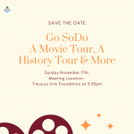 Go SoDo A Movie Tour, A History Tour & More