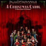 "Phantasmagoria presents A GHOST STORY OF CHRISTMAS ""A CHRISTMAS CAROL"""
