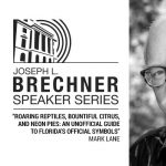 Brechner Speaker Series: An Unofficial Guide to Florida's Official Symbols