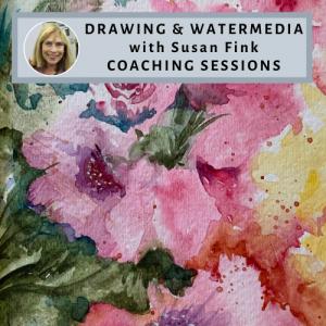 Drawing & Watermedia with Susan Fink - Coachin...