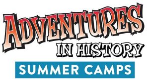 Adventures in History Summer Camp: Full Steam Ahead!