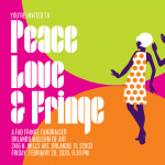 Peace, Love, and Fringe: A Fab Fringe Fundraiser