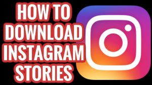 The Secrets To DOWNLOAD INSTAGRAM STORIES