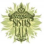 9th Annual Swamp Sistas La La