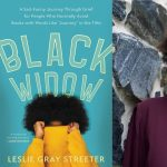 Author Signing: BLACK WIDOW by Leslie Gray Streeter