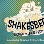 Let's Drink Shakes Beer: Romeo & Juliet Edition