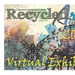 2020 Recycled Art Virtual Exhibit