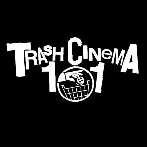 Trash Cinema 101 LIVE! presented by Logan Donahoo
