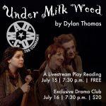 Under Milk Wood: A Livestream Play Reading