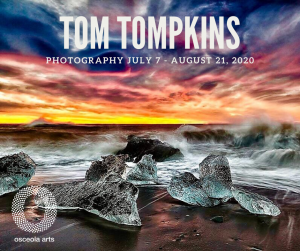 At Osceola Arts in the Lobby Gallery- Tom Tompkins Photography, July 7 - Auguast 21.