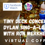 Virtual Coffee & Convos - Dylan Sing-A-Long - FB Watch Party