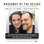 Broadway by the Decade, featuring Becca and Trevor Southworth