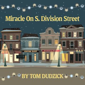 Miracle on S. Division Street
