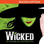 FAIRWINDS Broadway in Orlando Presents Wicked