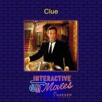 Clue: Interactive Movie