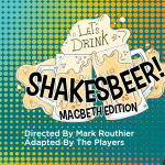 Virtual ShakesBeer: Macbeth Edition