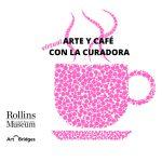Arte y Café con la Curadora: Art Encounters: Community or Chaos