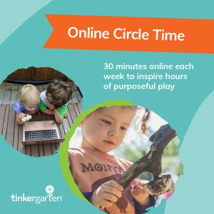Tinkergarten Online Circle Time