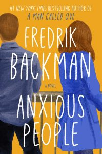 Virtual: Anxious People by Fredrik Backman
