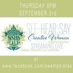 Swamp Sistas See, Hear & Say