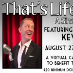 "Virtual Cabaret: ""That's Life"" featuring Kevin Kelly"