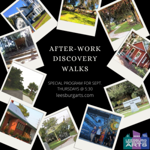 After-Work Discovery Walks - Leesburg locations