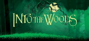 Into the Woods Auditions (In-Person and Virtual Op...