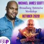 Michael James Scott: Broadway Intensive