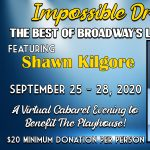 "Virtual Cabaret: ""Impossible Dream: The Best of Broadway's Leading Men"" featuring Shawn Kilgore"