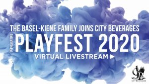 The Basel-Kiene Family joins City Beverages in presenting PlayFest 2020