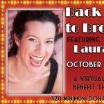 """Virtual Cabaret: """"Back Home To Broadway"""" featuring Laura Hodos"""