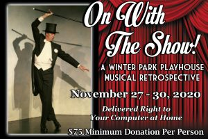 "Virtual Show: ""On With The Show!"" A Winter Park Pl..."