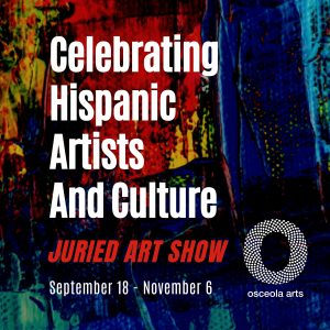 13th annual Celebrating Hispanic Artists and Culture: Juried Art Show