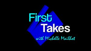 First Takes with Michelle Mailhot presents Terri Binion