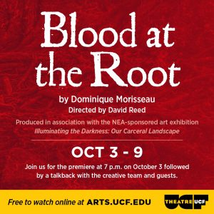 """Theatre UCF presents """"Blood at the Root"""" by Domini..."""