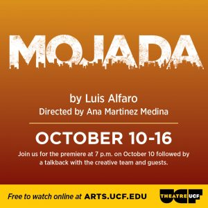 "Theatre UCF presents ""Mojada"" by Luis Alfaro"