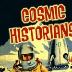Thanksgiving Break Camp: Cosmic Historians