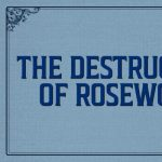 The Destruction of Rosewood