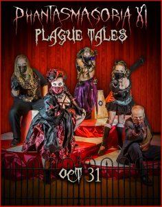 """Phantasmagoria XI Presents """"Plague Tales"""""""