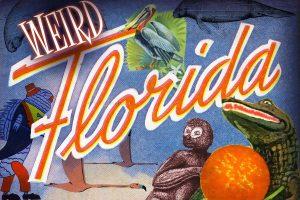 Discovery Day: Weird Florida