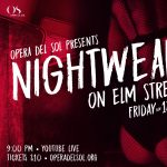Nightwear on Elm Street by Opera del Sol